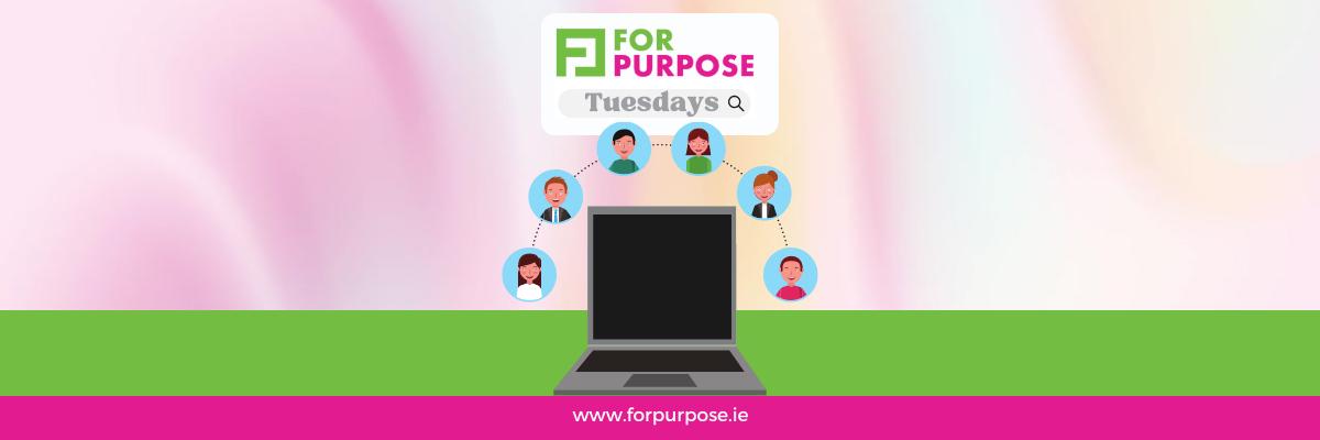 For Purpose Tuesdays